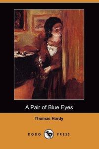 bokomslag A Pair of Blue Eyes (Dodo Press)