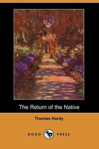 bokomslag The Return of the Native (Dodo Press)
