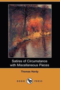 bokomslag Satires of Circumstance with Miscellaneous Pieces (Dodo Press)