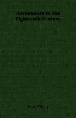 bokomslag Adventurers In The Eighteenth Century