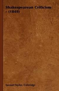 bokomslag Shakespearean Criticism - (1849)