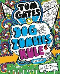 bokomslag Tom gates: dogzombies rule (for now)