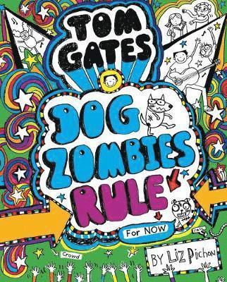 bokomslag Tom gates: dogzombies rule (for now)