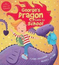bokomslag George's Dragon Goes to School
