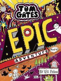 bokomslag Tom Gates: Epic Adventure (kind of)