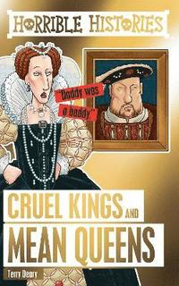 bokomslag Cruel Kings and Mean Queens