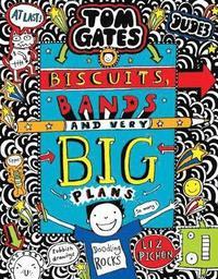 bokomslag Tom Gates: Biscuits, Bands and Very Big Plans