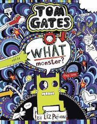 bokomslag Tom Gates 15: What Monster?