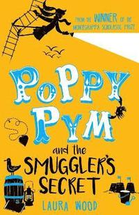 bokomslag Poppy pym and the secret of smugglers cove