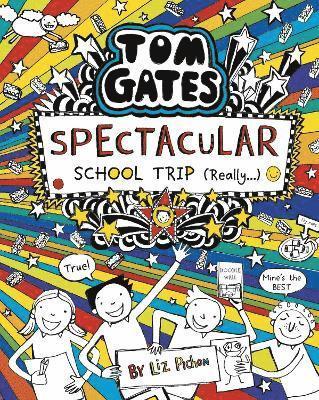 bokomslag Tom Gates: Spectacular School Trip (Really.)