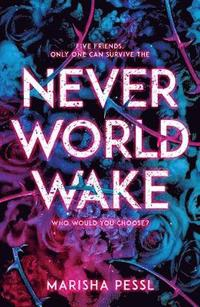 bokomslag Neverworld Wake