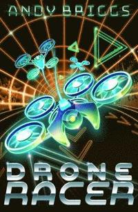 bokomslag Drone Racer