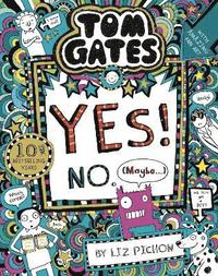 bokomslag Tom Gates: Tom Gates:Yes! No. (Maybe...)