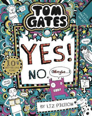 bokomslag Tom Gates: Tom Gates:Yes! No. (Maybe...)