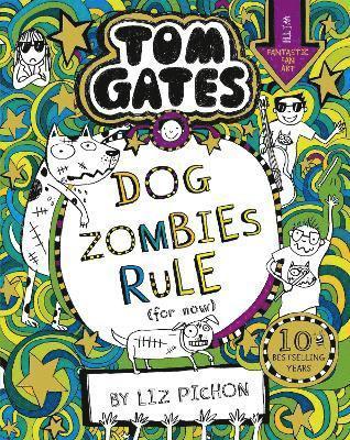 bokomslag Tom Gates: DogZombies Rule (For now...)