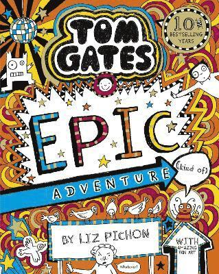 bokomslag Tom Gates 13: Tom Gates: Epic Adventure (kind of)