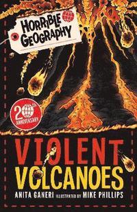 bokomslag Horrible Geography: Violent Volcanoes (Reloaded)