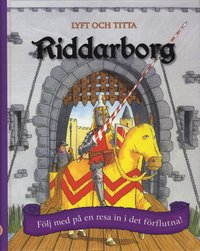 bokomslag Riddarborg : följ med på en resa in i det förflutna!