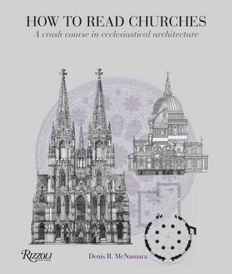 bokomslag How to read churches - a crash course in ecclesiatical architecture