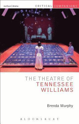 bokomslag The Theatre of Tennessee Williams