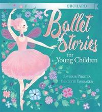 bokomslag Orchard Ballet Stories for Young Children