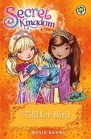 bokomslag Secret Kingdom: Glitter Bird