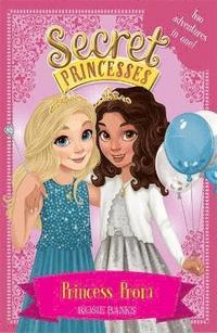 bokomslag Secret Princesses: Princess Prom