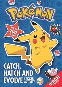 bokomslag Pokemon: Catch, Hatch and Evolve Sticker Activity