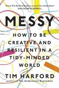bokomslag Messy - how to be creative and resilient in a tidy-minded world