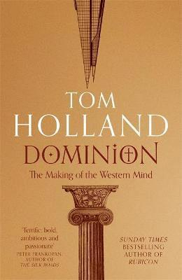bokomslag Dominion: The Making of the Western Mind