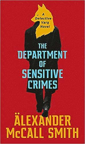 bokomslag The Department of Sensitive Crimes: A Detective Varg novel