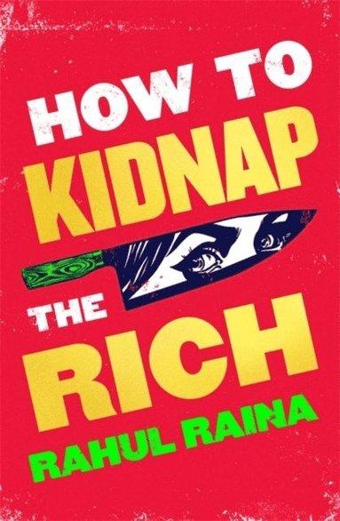 bokomslag How to Kidnap the Rich