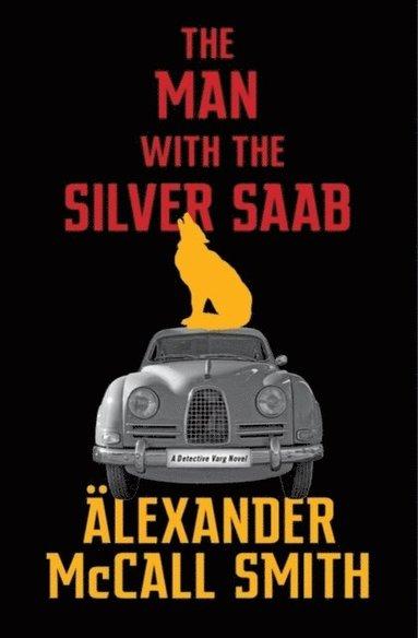 bokomslag The Man with the Silver Saab