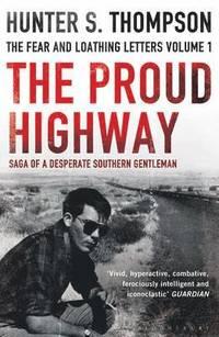 bokomslag The Proud Highway