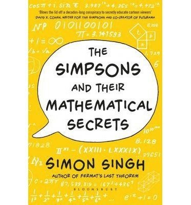 bokomslag The Simpsons and Their Mathematical Secrets
