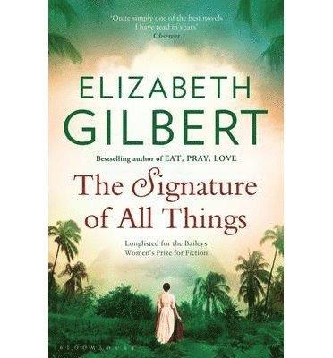 bokomslag The Signature of All Things