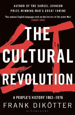 bokomslag The Cultural Revolution: A People's History, 1962-1976
