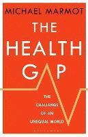 bokomslag The Health Gap: The Challenge of an Unequal World