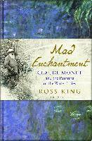 bokomslag Mad enchantment - claude monet and the painting of the water lilies