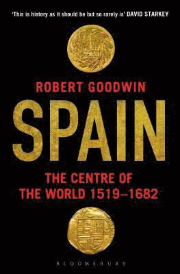 bokomslag Spain: The Centre of the World 1519-1682