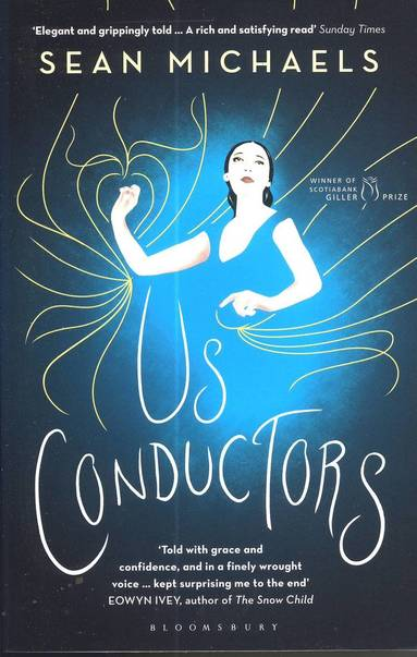 bokomslag Us Conductors: In Which I Seek the Heart of Clara Rockmore, My One True Love, Finest Theremin Player the World Will Ever Know