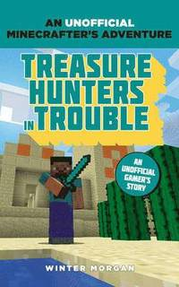 bokomslag Minecrafters: Treasure Hunters in Trouble