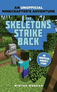 bokomslag Minecrafters: The Skeletons Strike Back