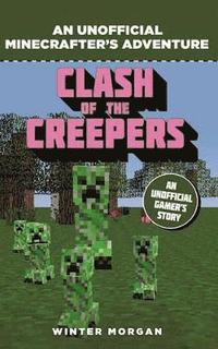 bokomslag Minecrafters: Clash of the Creepers