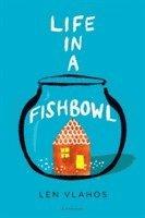 bokomslag Life in a Fishbowl