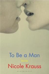 bokomslag To Be a Man