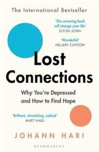 bokomslag Lost Connections: Why You're Depressed and How to Find Hope