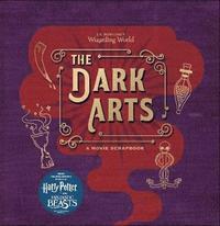 bokomslag J.K. Rowling's Wizarding World - The Dark Arts