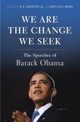 bokomslag We are the Change We Seek: The Speeches of Barack Obama