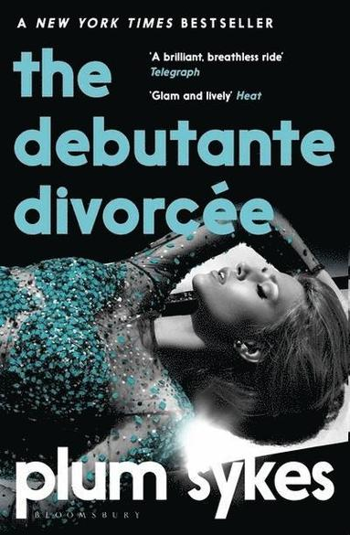 bokomslag The Debutante Divorcee
